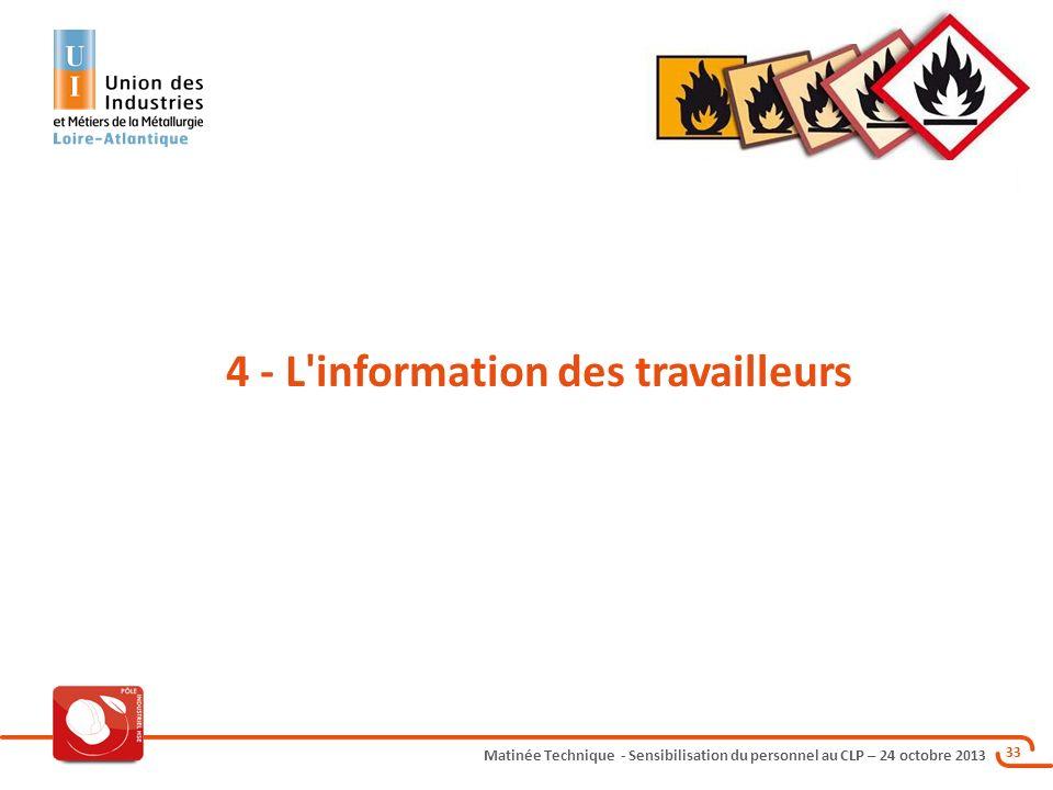 4 - L information des travailleurs