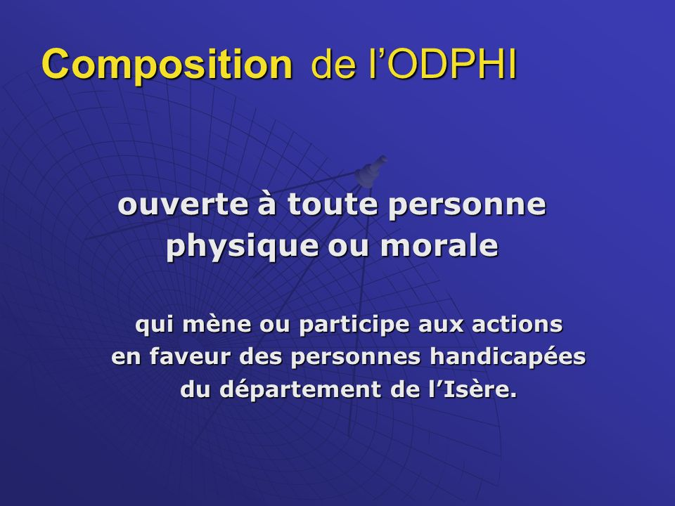 Composition de l'ODPHI