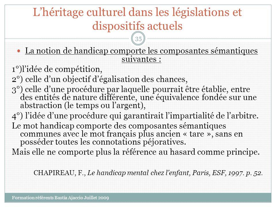 L'héritage culturel dans les législations et dispositifs actuels