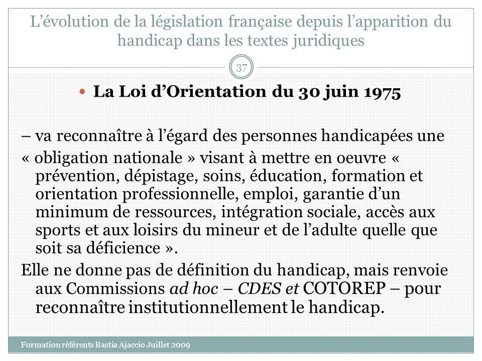La Loi d'Orientation du 30 juin 1975