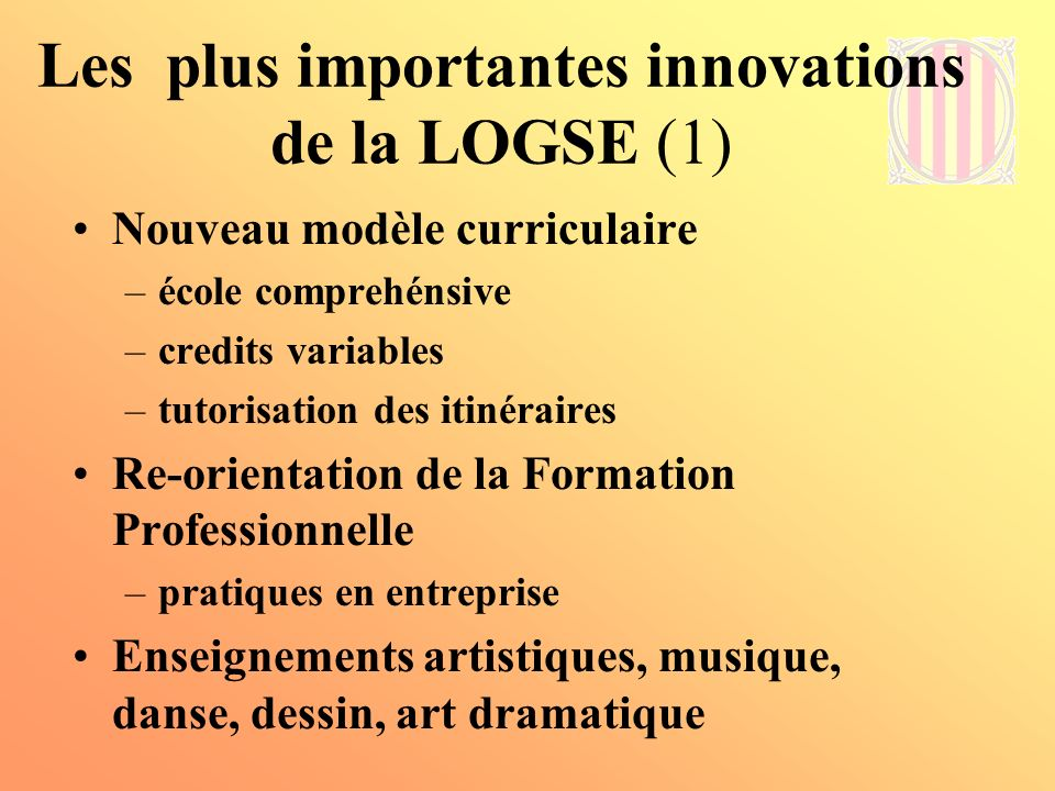 Les plus importantes innovations de la LOGSE (1)