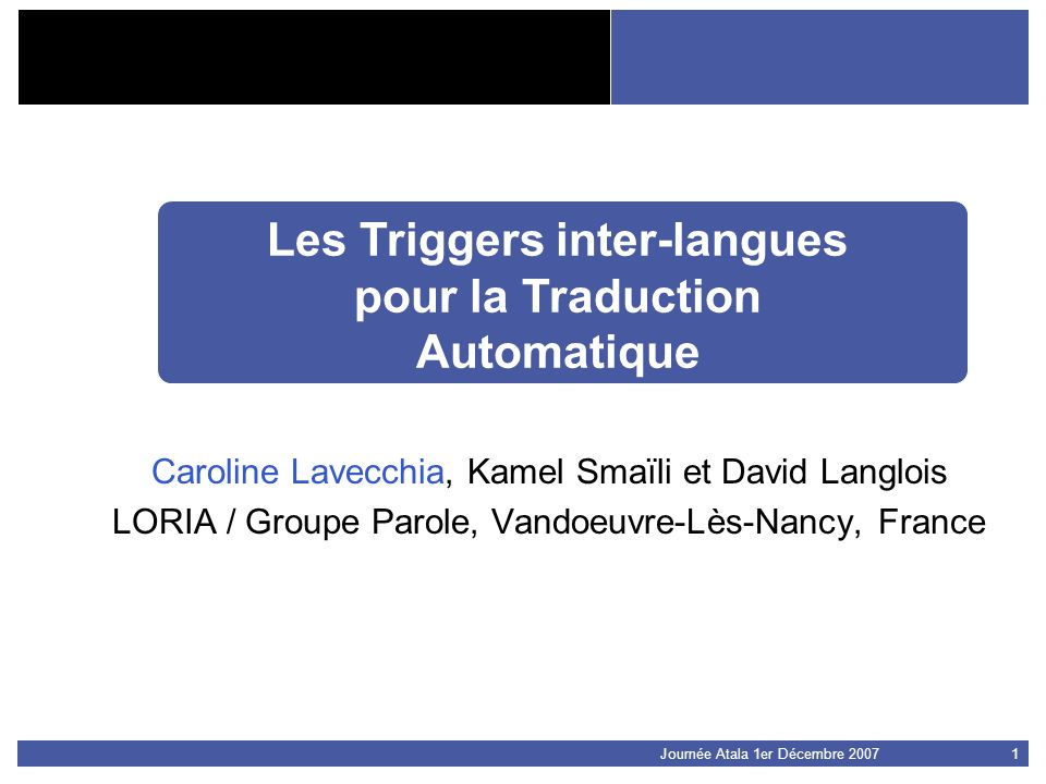 Les Triggers inter-langues pour la Traduction Automatique