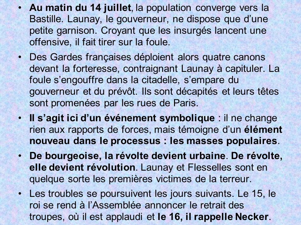 Au matin du 14 juillet, la population converge vers la Bastille