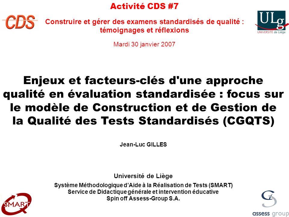 Activité CDS #7 Construire et gérer des examens standardisés de qualité : témoignages et réflexions.