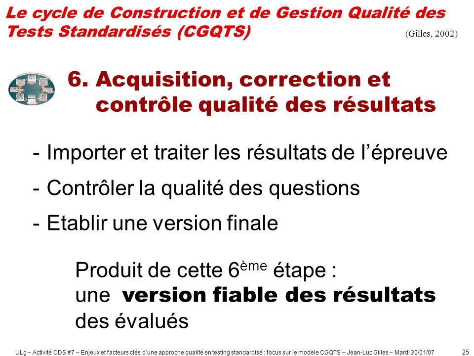 6. Acquisition, correction et contrôle qualité des résultats