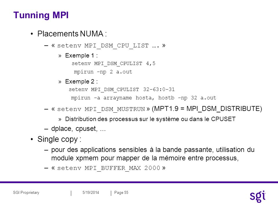 Tunning MPI Placements NUMA : Single copy :