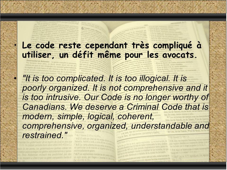 Le code reste cependant très compliqué à utiliser, un défit même pour les avocats.