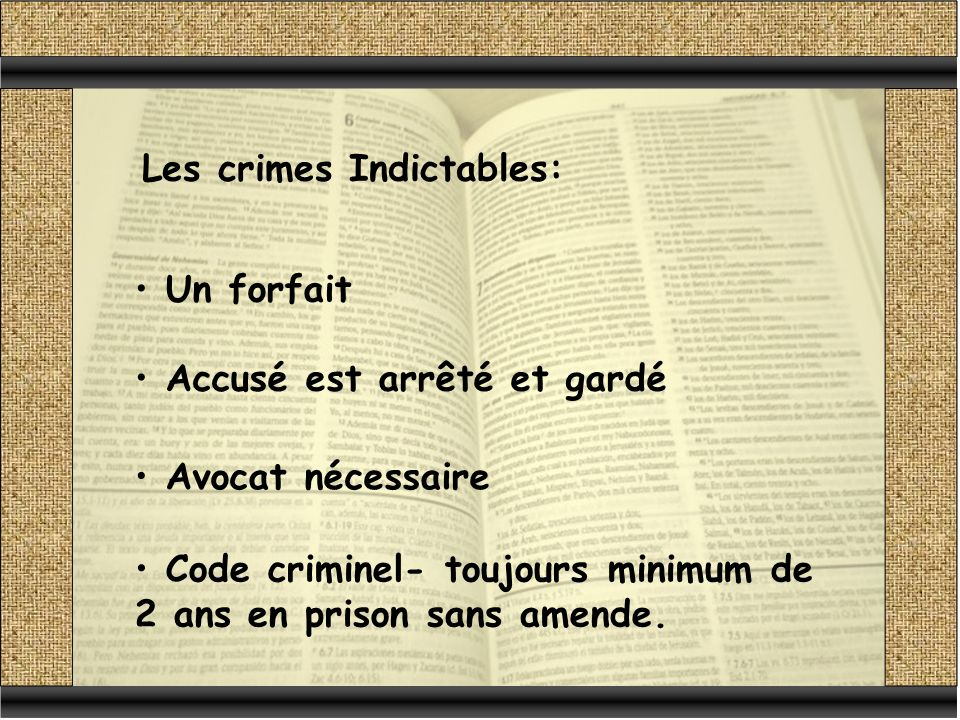 Les crimes Indictables: