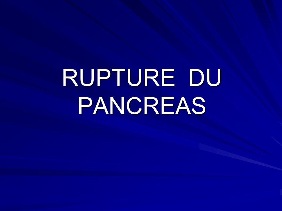 RUPTURE DU PANCREAS