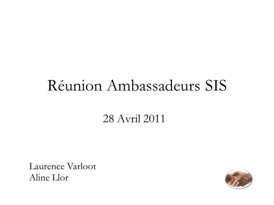 Réunion Ambassadeurs SIS