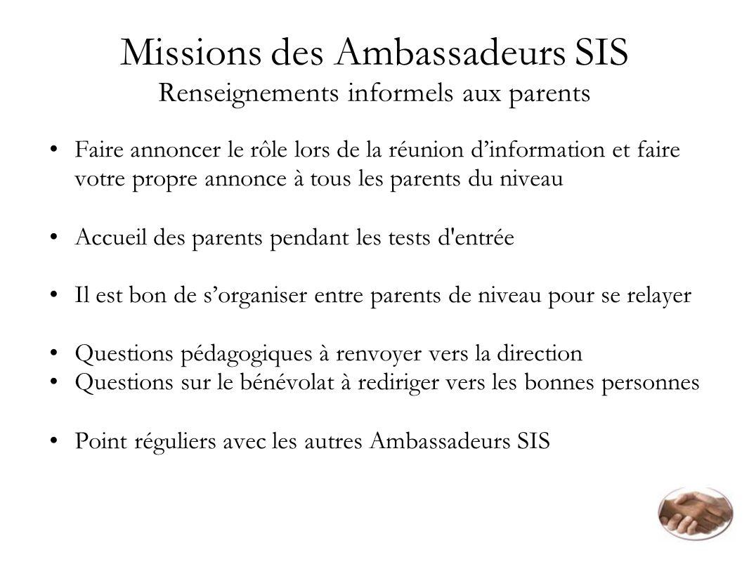 Missions des Ambassadeurs SIS Renseignements informels aux parents