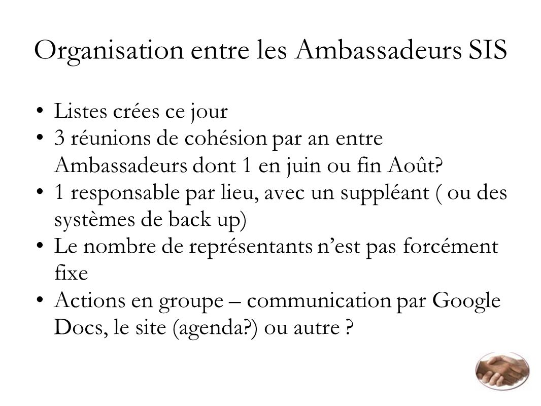 Organisation entre les Ambassadeurs SIS