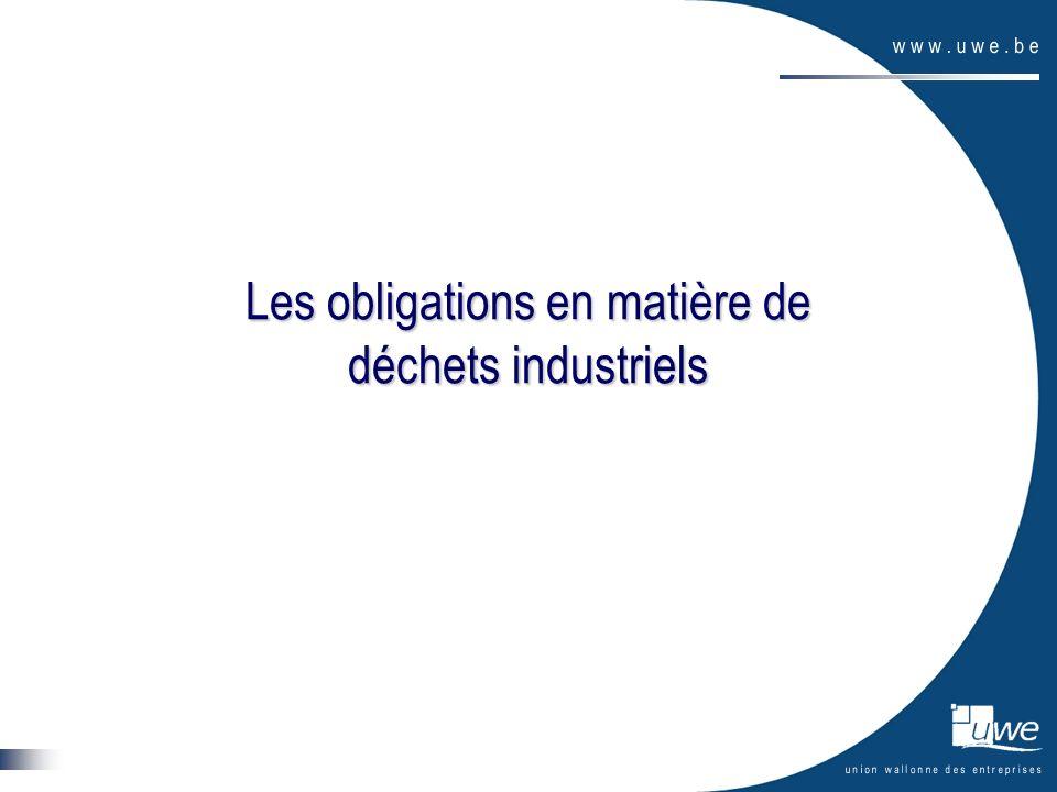 Les obligations en matière de déchets industriels