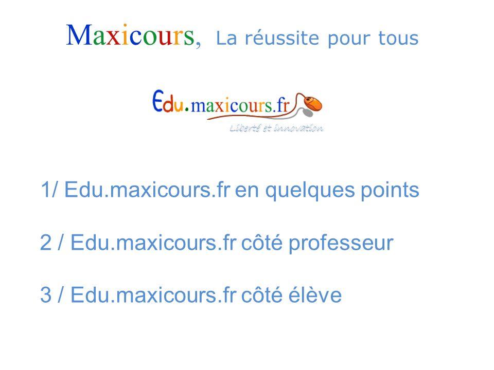 Maxicours, La réussite pour tous