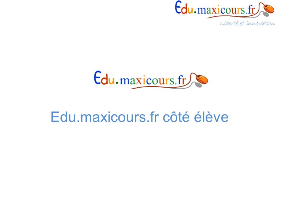 Edu.maxicours.fr côté élève