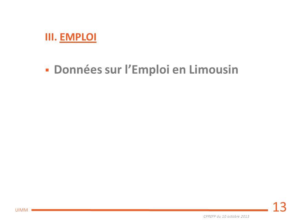 III. EMPLOI Données sur l'Emploi en Limousin 13