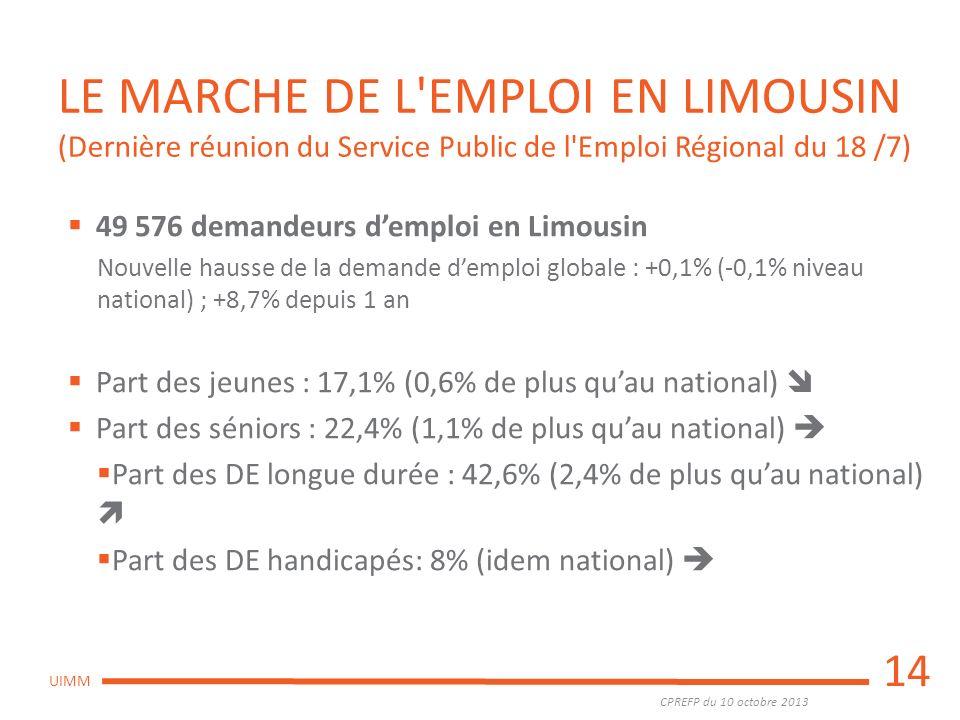 LE MARCHE DE L EMPLOI EN LIMOUSIN (Dernière réunion du Service Public de l Emploi Régional du 18 /7)