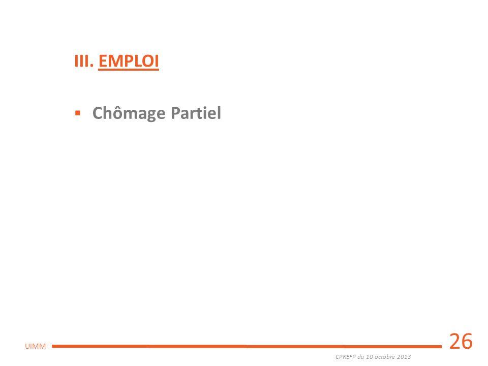 III. EMPLOI Chômage Partiel 26