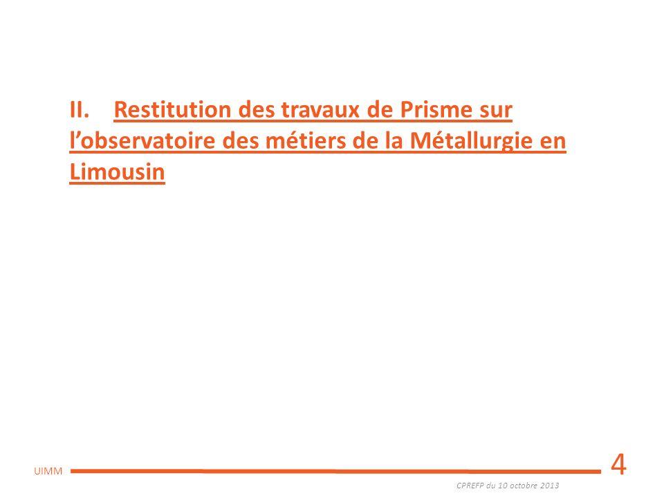 II. Restitution des travaux de Prisme sur l'observatoire des métiers de la Métallurgie en Limousin