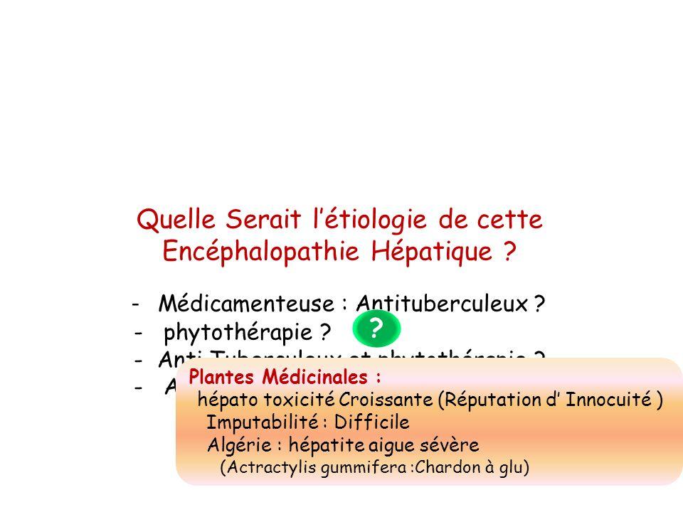 Quelle Serait l'étiologie de cette Encéphalopathie Hépatique