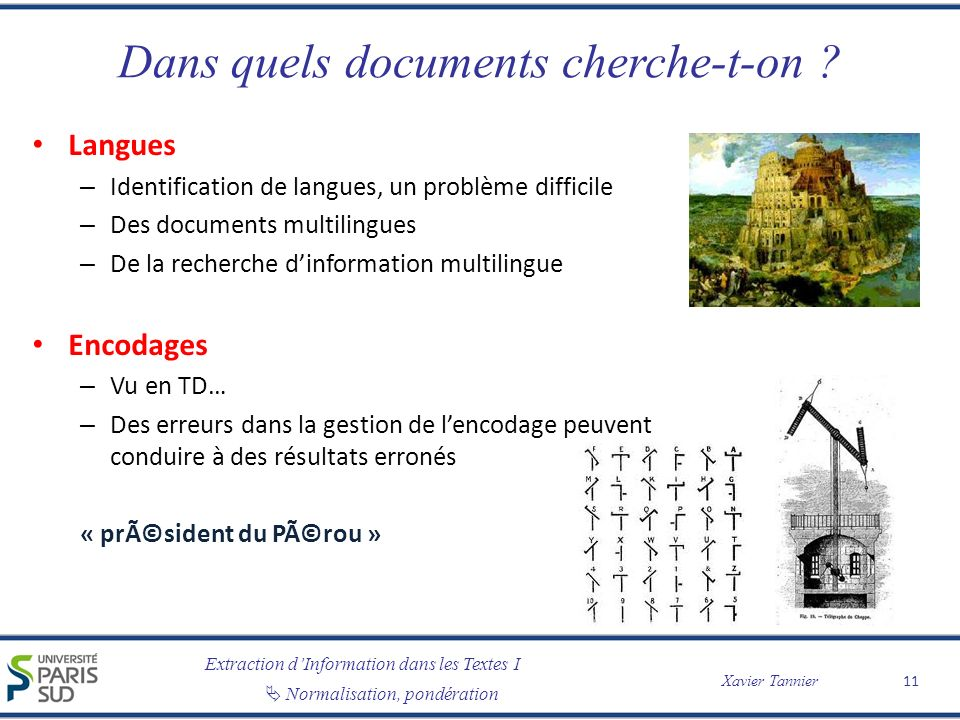 Dans quels documents cherche-t-on
