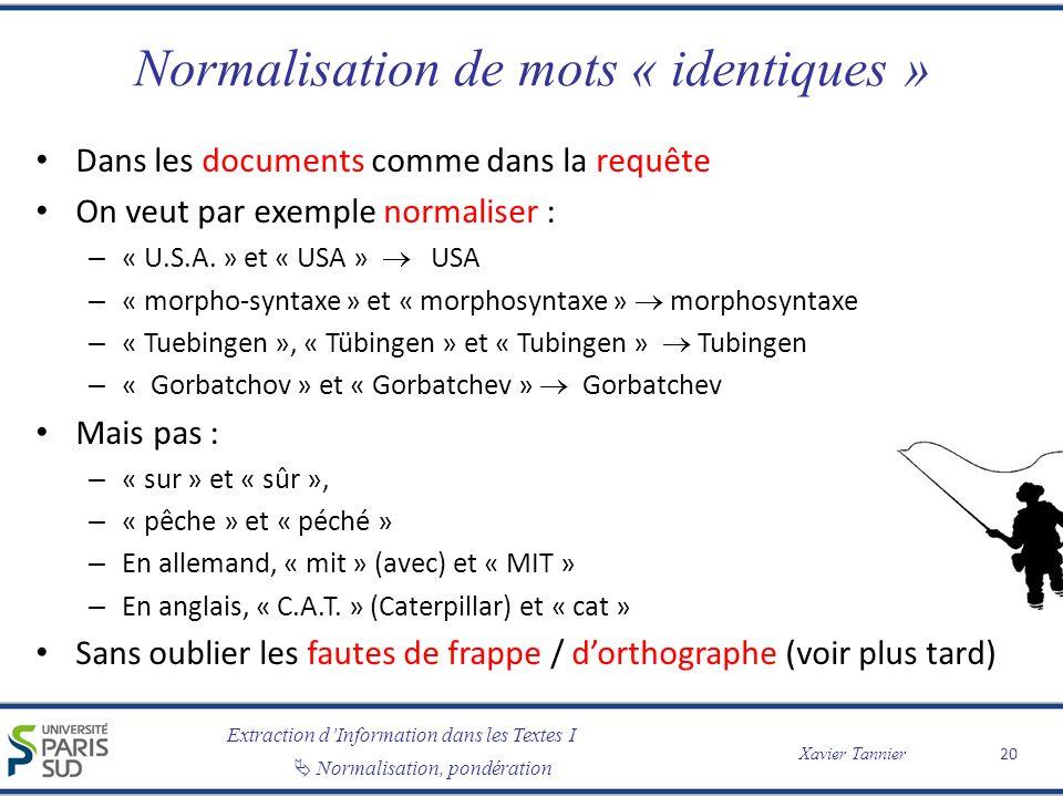 Normalisation de mots « identiques »