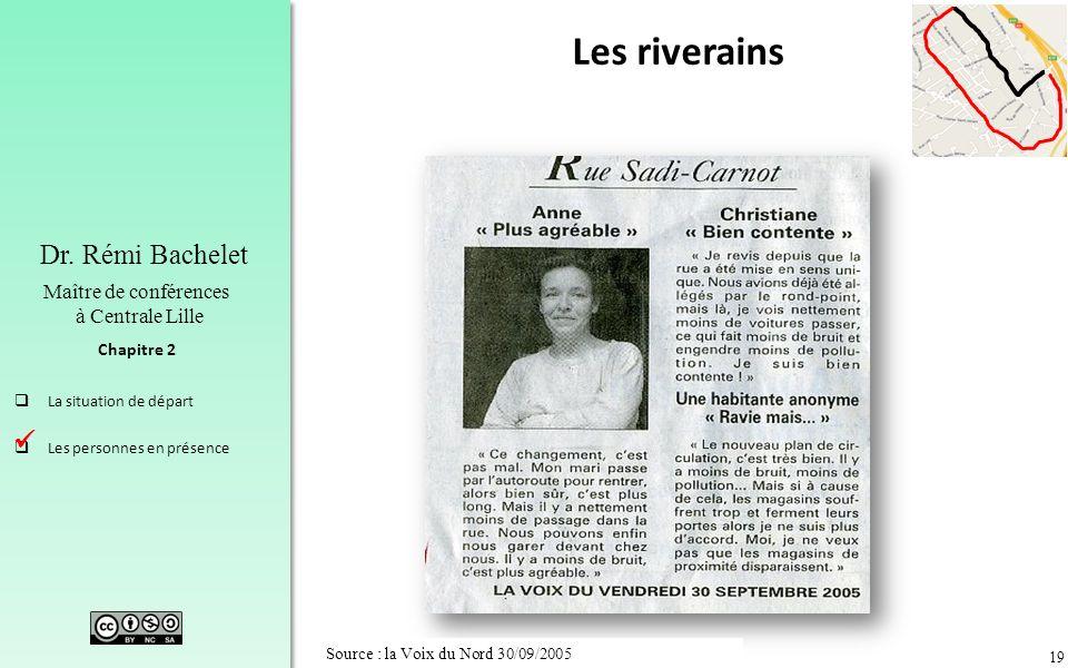 Les riverains  Source : la Voix du Nord 30/09/2005