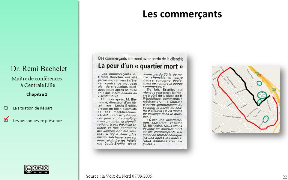 Les commerçants  Source : la Voix du Nord 07/09/2005
