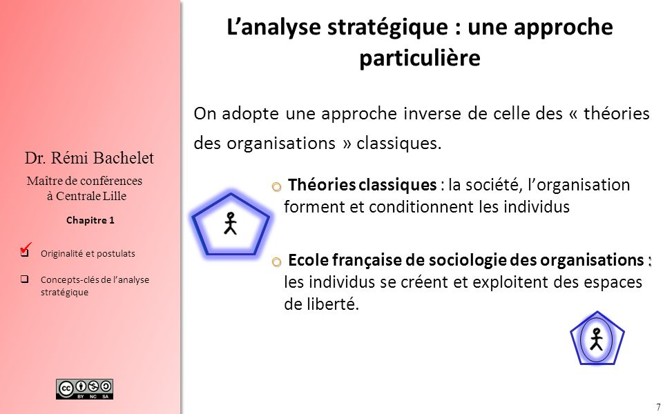 L'analyse stratégique : une approche particulière