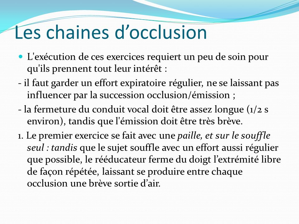 Les chaines d'occlusion