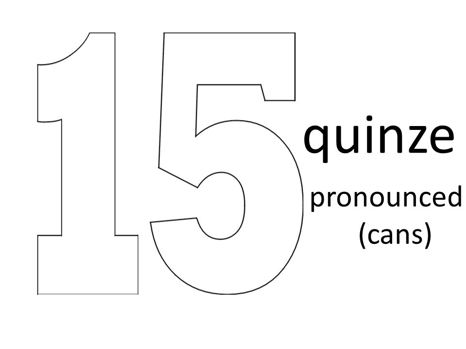 quinze pronounced (cans)