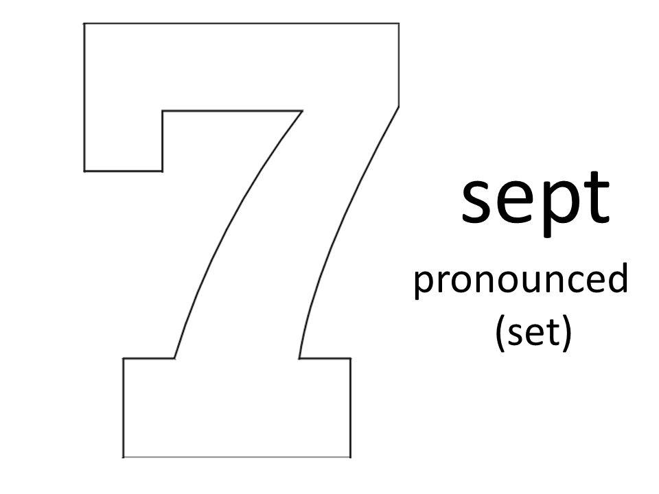sept pronounced (set)