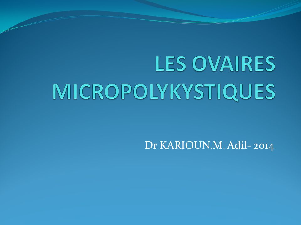 LES OVAIRES MICROPOLYKYSTIQUES