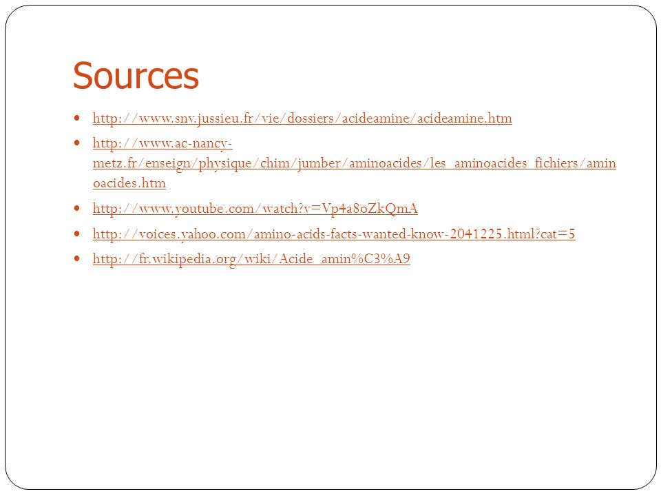 Sources http://www.snv.jussieu.fr/vie/dossiers/acideamine/acideamine.htm.