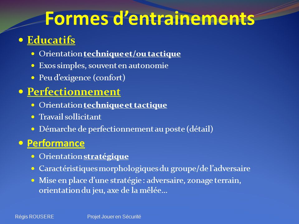 Formes d'entrainements