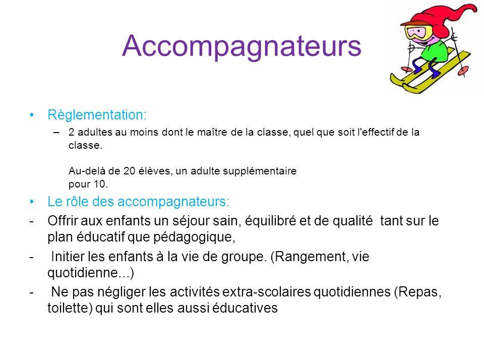 Accompagnateurs Règlementation: Le rôle des accompagnateurs: