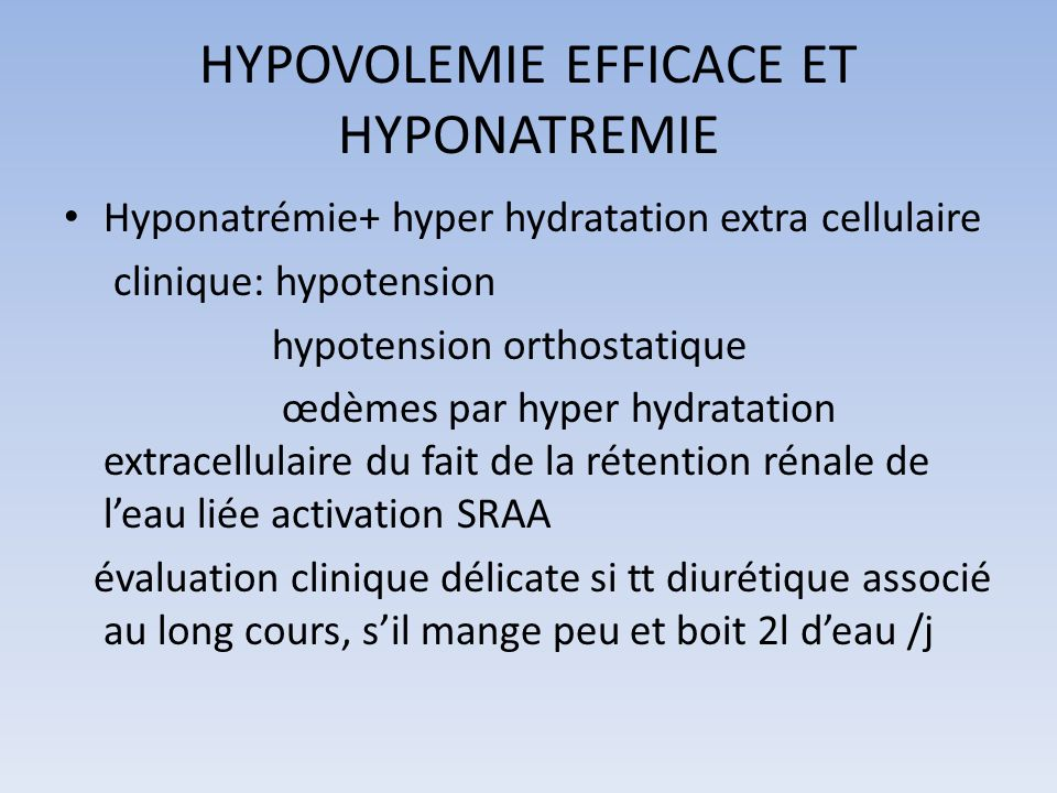 HYPOVOLEMIE EFFICACE ET HYPONATREMIE