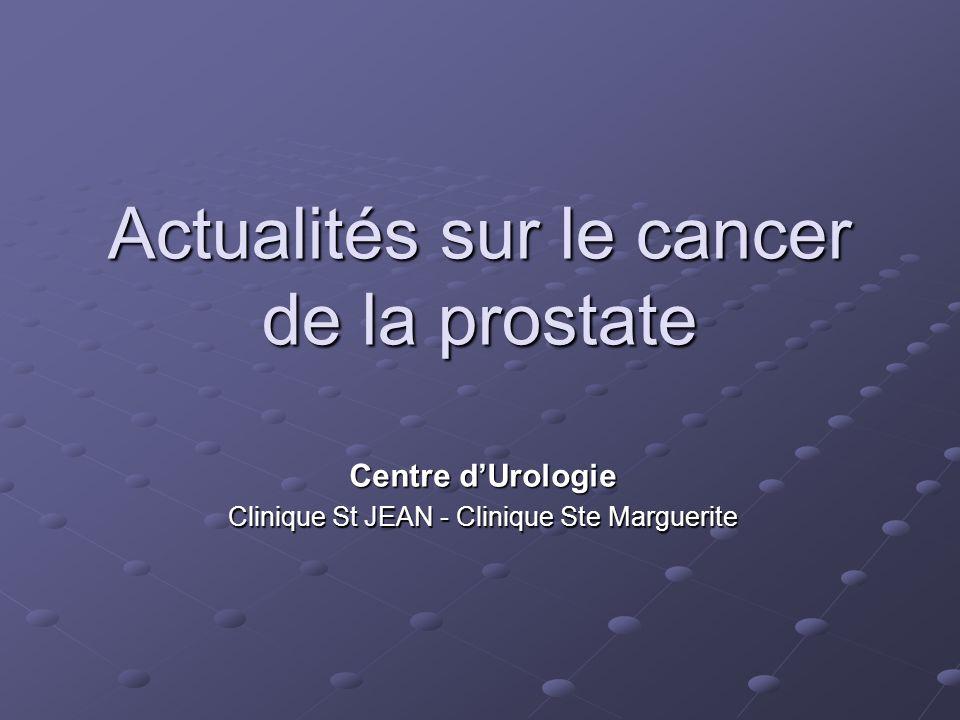 Actualités sur le cancer de la prostate
