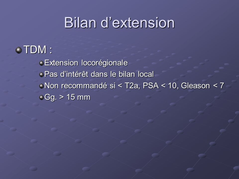 Bilan d'extension TDM : Extension locorégionale