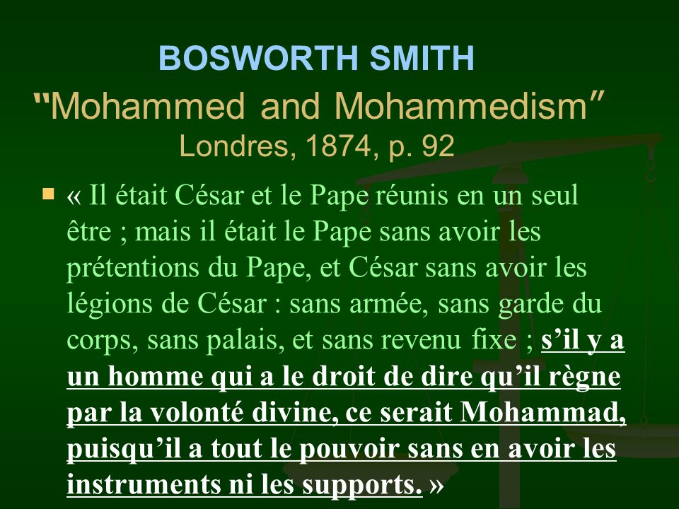 BOSWORTH SMITH Mohammed and Mohammedism Londres, 1874, p. 92