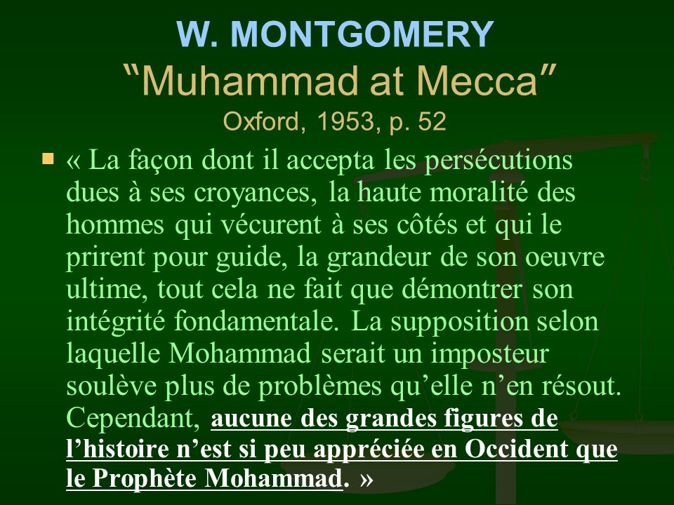 W. MONTGOMERY Muhammad at Mecca Oxford, 1953, p. 52