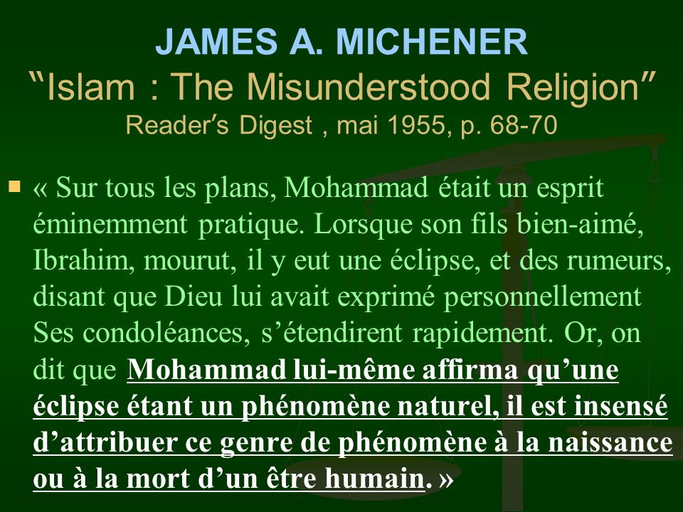 JAMES A. MICHENER Islam : The Misunderstood Religion Reader's Digest , mai 1955, p. 68-70