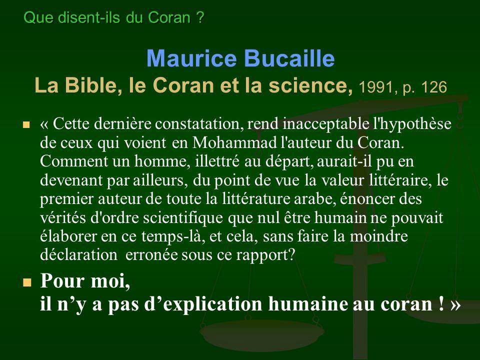 Maurice Bucaille La Bible, le Coran et la science, 1991, p. 126