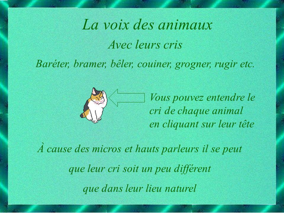 La voix des animaux Avec leurs cris