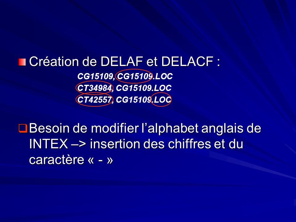 Création de DELAF et DELACF :