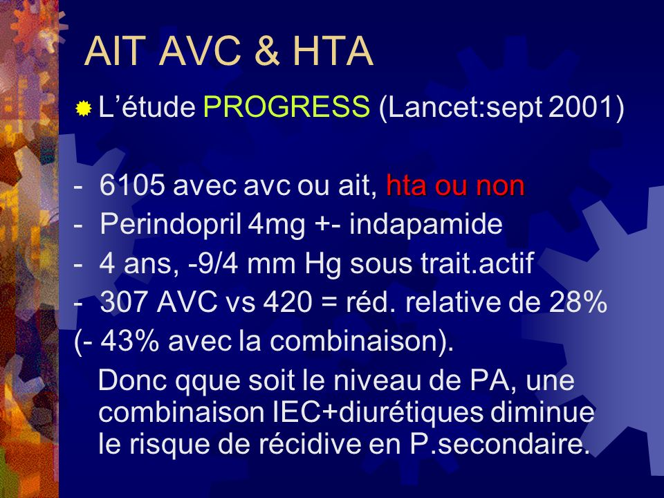 AIT AVC & HTA L'étude PROGRESS (Lancet:sept 2001)