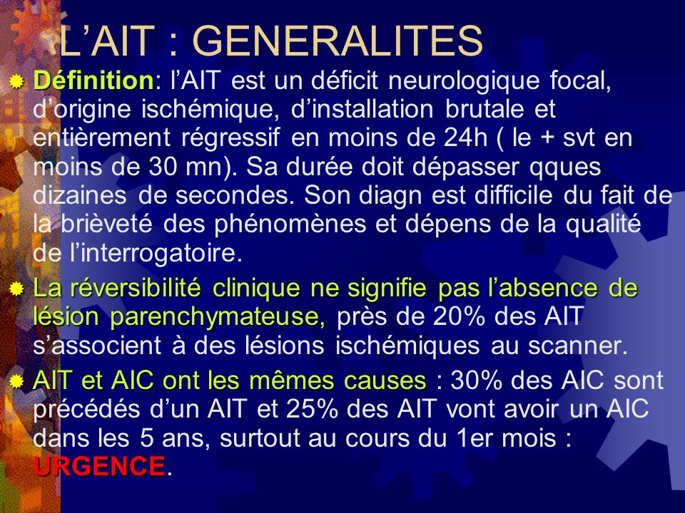 L'AIT : GENERALITES