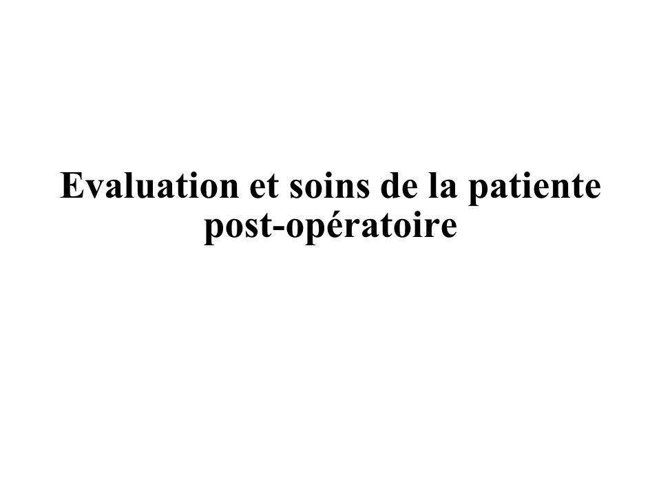 Evaluation et soins de la patiente post-opératoire