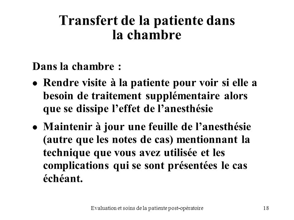 Transfert de la patiente dans la chambre