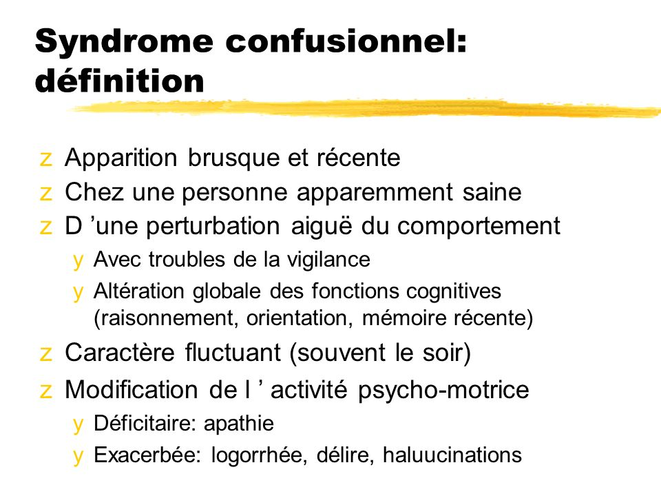 Syndrome confusionnel: définition